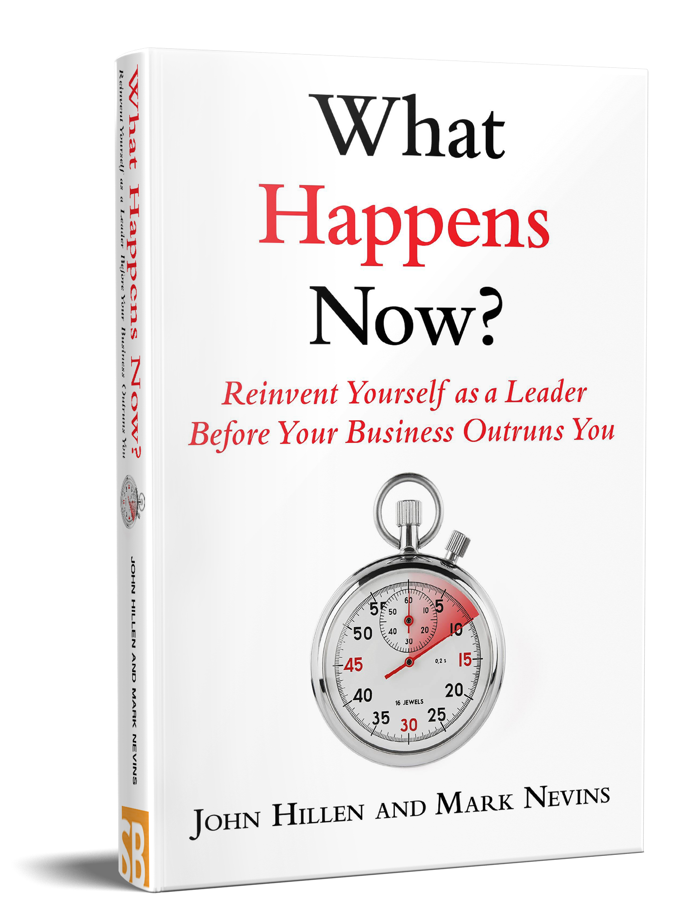What Happens Now Book Reinvent Yourself As A Leader